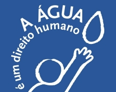 """Campanha """"Right to Water"""": Água e saneamento são direitos humanos!"""