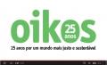 Oikos celebra 25 anos de existência em 2013!